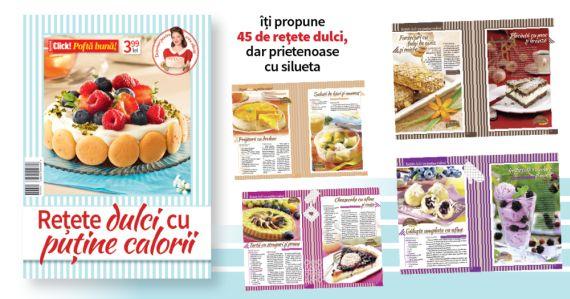 Click Pofta buna Special ~~ Retete dulci cu putine calorii ~~ 1 Iulie 2016 ~~ Pret: 4 lei