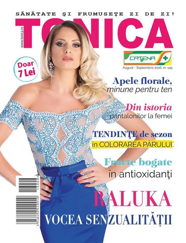TONICA ~~ Coperta: Raluka ~~ August - Septembrie 2016 ~~ Pret: 7 lei