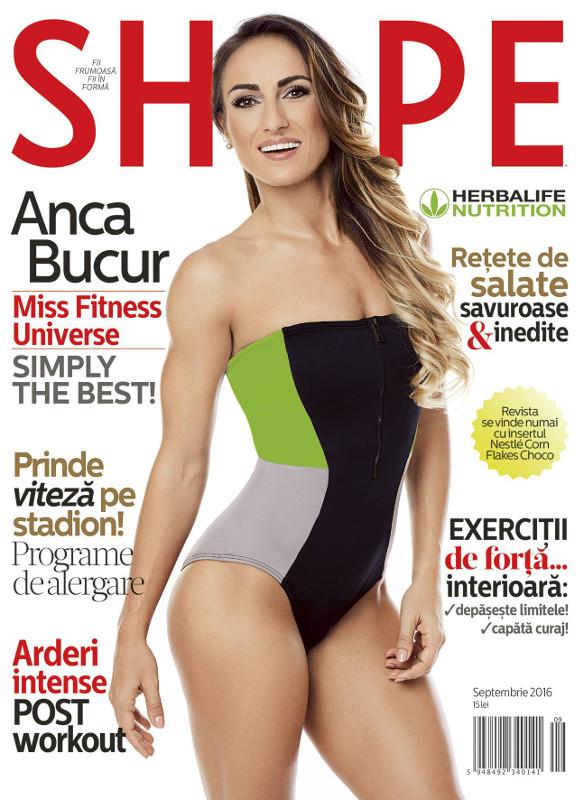 Shape Magazine Romania ~~ Coperta: Anca Bucur ~~ Septembrie 2016