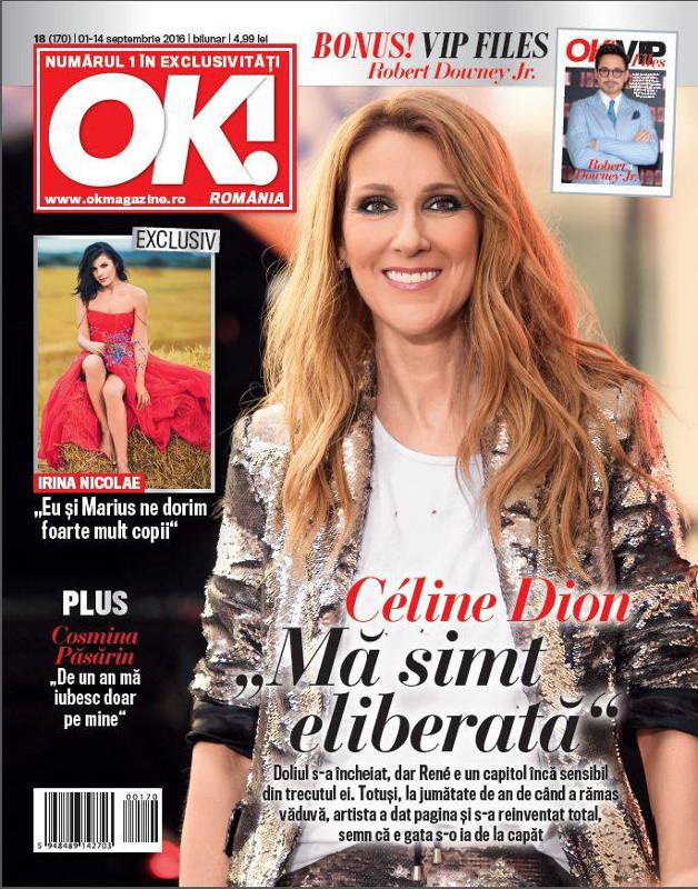 OK! Magazine Romania ~~ Coperta: Celine Dion ~~ VIP Files: Rober Downey JR ~~ 1 Septembrie 2016 ~~ Pret: 5 lei