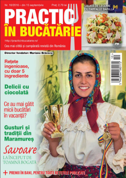 Practic in bucatarie ~~ Gusturi si traditii din Maramures ~~ Octombrie 2016 ~~ Pret: 2,80 lei
