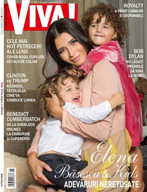 VIVA! Romania ~~ Coperta: Elena Basescu si copiii ~~ Noiembrie 2016