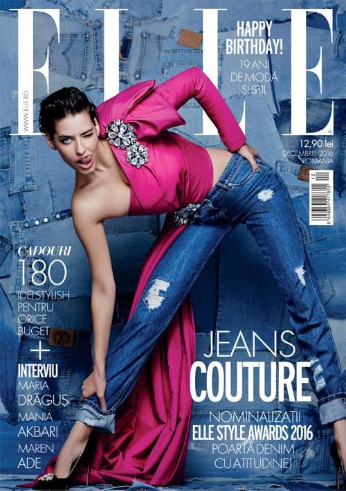 ELLE Romania ~~ Editie aniversara 19 ani ~~ Jeans Couture ~~ Decembrie 2016