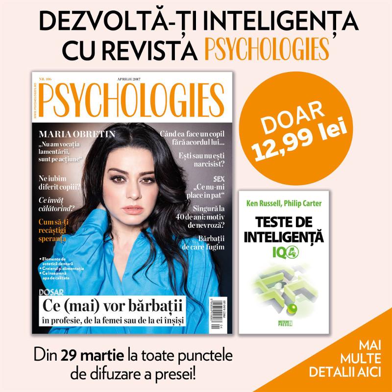 Psychologies Magazine Romania ~~  Coperta: Maria Obretin ~~ Aprilie 2017