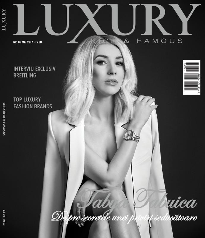 Luxury Magazine Romania ~~ Coperta:  Tabya Tabuica ~~ Mai-Iunie 2017