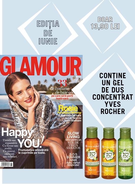 Promo pentru editia de Iunie 2017 a revistei Glamour Romania ~~ Pret pachet revista si cadou: 14 lei