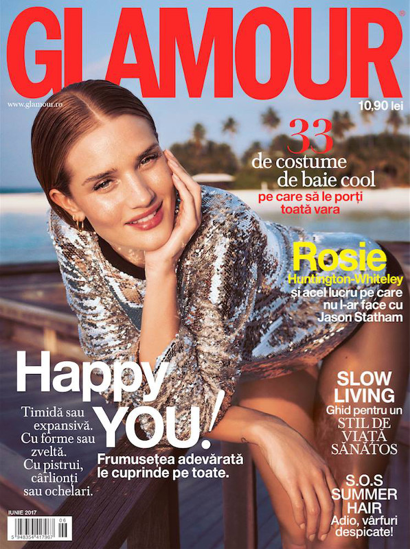 Glamour Magazine Romania ~~ Coperta: Rossie Huntingtin-Whiteley ~~  Iunie 2017