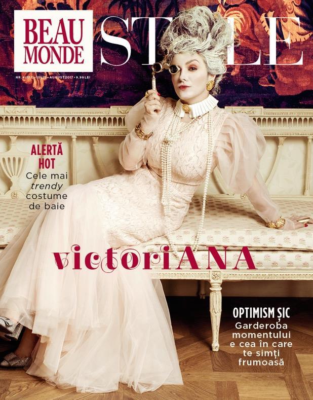 Beau Monde Style ~~ Coperta: Ana Morondan ~~ Iulie-August 2017