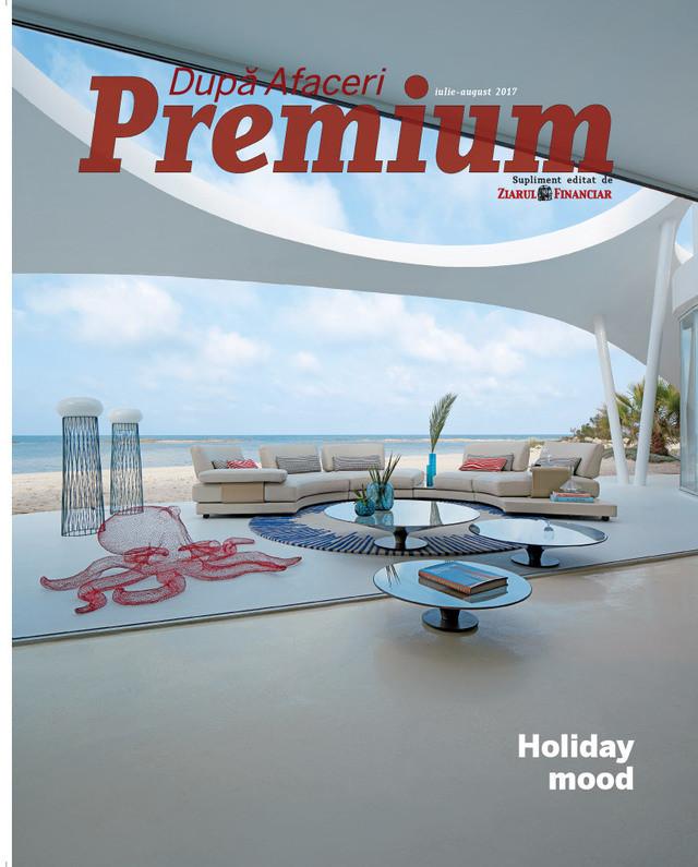 Dupa Afaceri Premium ~~ Holiday Mood ~~ Iulie-August 2017