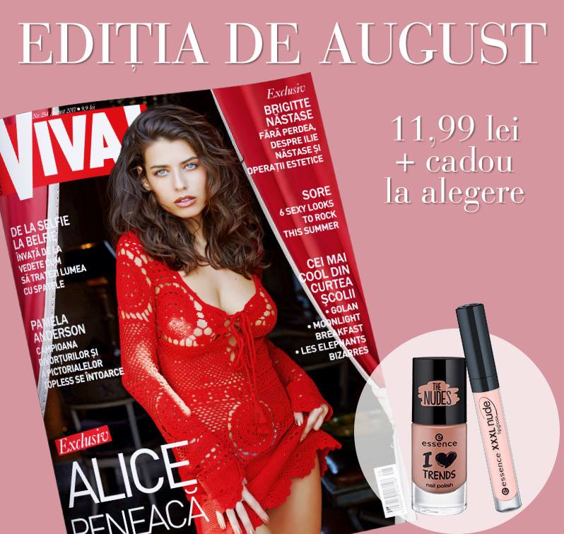 Promo pentru editia de August 2017 a revistei VIVA! ~~ Pret pachet: 12 lei