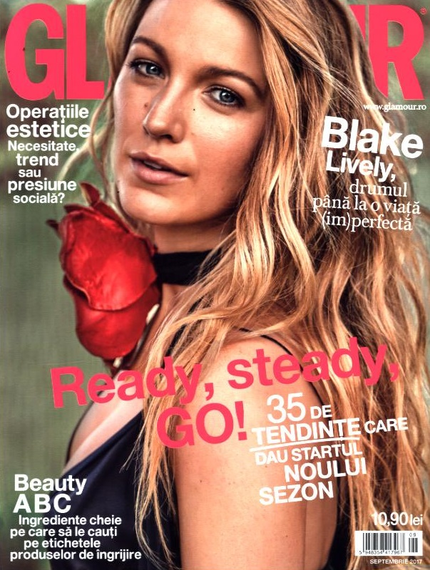 Glamour Magazine Romania ~~ Cover:  Blake Lively ~~ Septembrie 2017