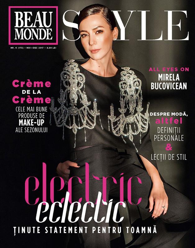 Beau Monde Style ~~ Coperta: Mirela Bucovicean ~~ Noiembrie-Decembrie 2017