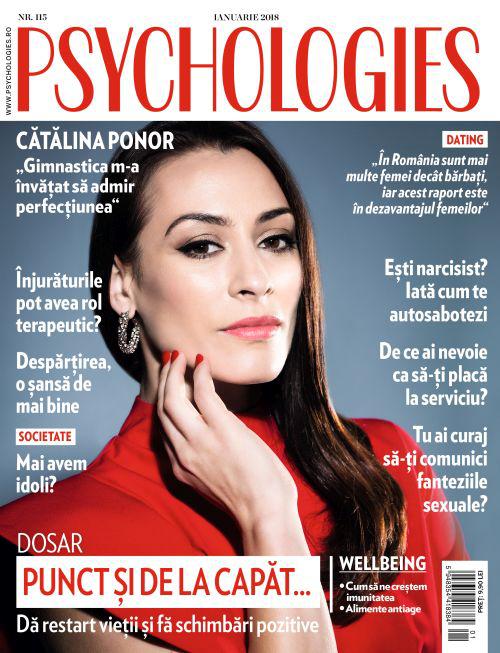 Psychologies Magazine Romania ~~  Coperta: Catalina Ponor ~~ Ianuarie 2018