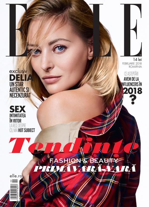 ELLE Magazine Romania ~~ Coperta:  Delia ~~ Februarie 2018