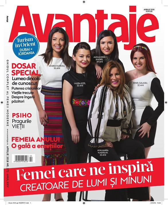 Revista AVANTAJE ~~ Femei care ne inspira. Creatoare de lumi si minuni ~~ Aprilie 2018