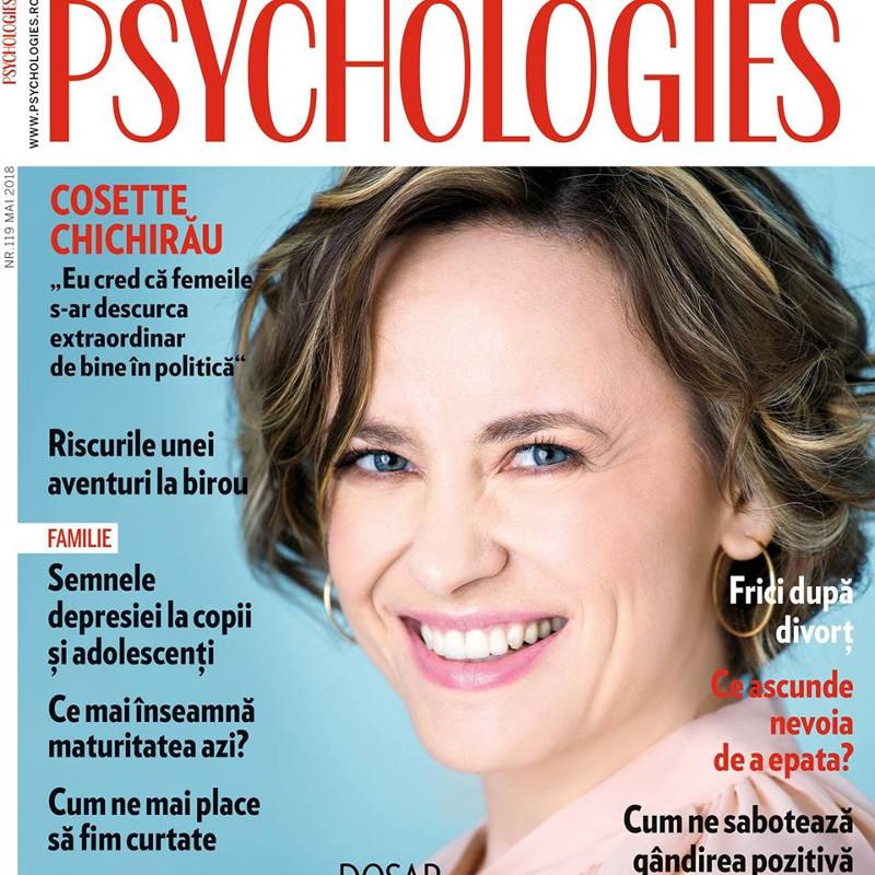 Psychologies Magazine Romania ~~ Coperta: Cosette Chichirau ~~ Mai 2018