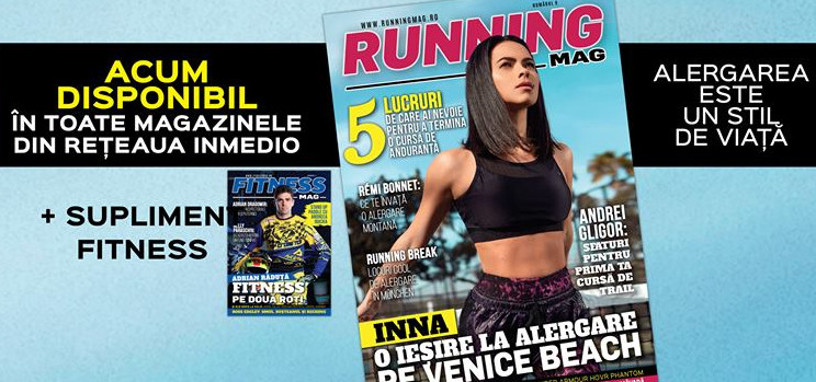 Running Mag - Coperta: Inna + Fitness Mag - Coperta: Adrian Raduta ~~ Nr 9 din 4 Mai 2018