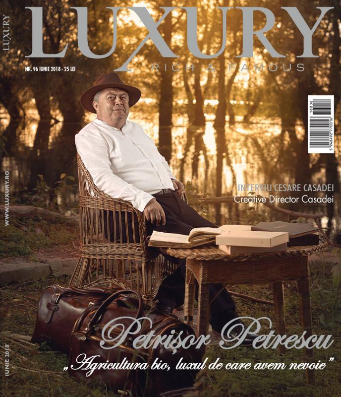 Luxury Magazine Romania ~~ Coperta: Petrisor Petrescu ~~ Iunie 2018