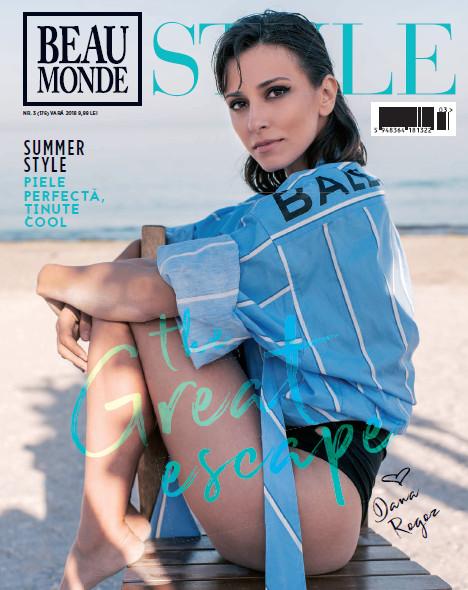 Beau Monde Style ~~ Coperta: Dana Rogoz ~~ Vara 2018