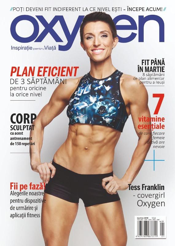 Oxygen Magazine Romania ~~ Coperta: Tess Franklin ~~ Ianuarie - Februarie 2019