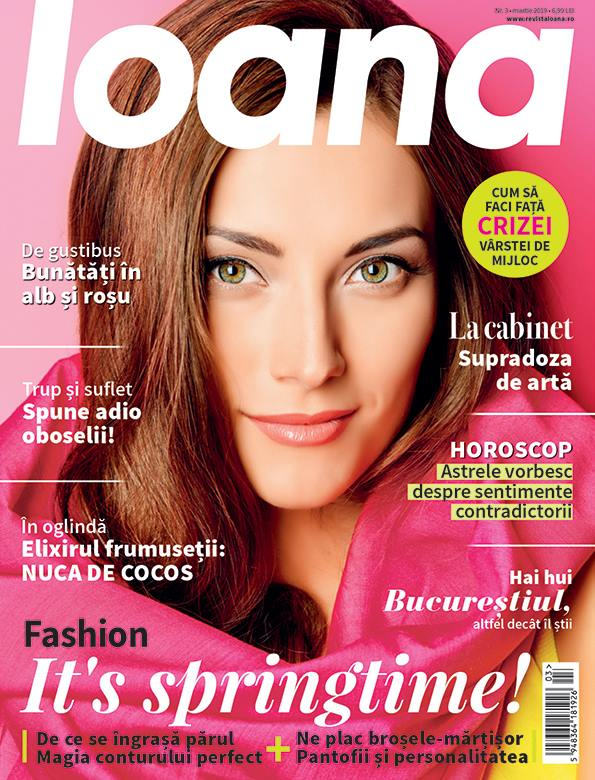 Revista IOANA ~~ It\'s Spring time! ~~ Martie 2019