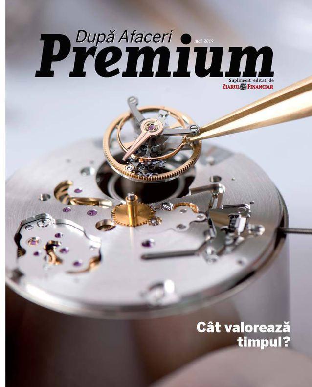 Dupa Afaceri Premium ~~ Cat valoreaza timpul? ~~ Mai 2019