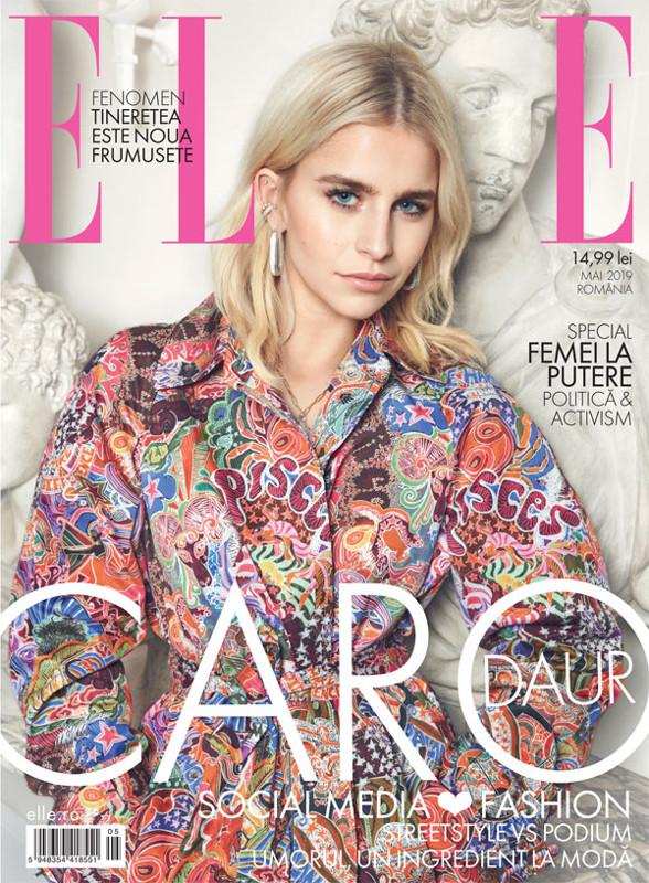 ELLE Magazine Romania ~~ Coperta: Caro Daur ~~ Mai 2019