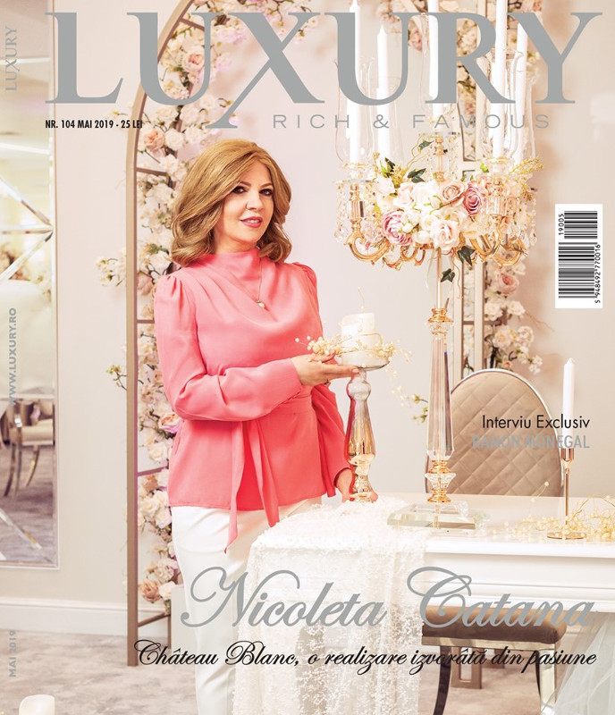 Luxury Rich and Famous ~~ Coperta: Nicoleta Catana ~~ Mai 2019
