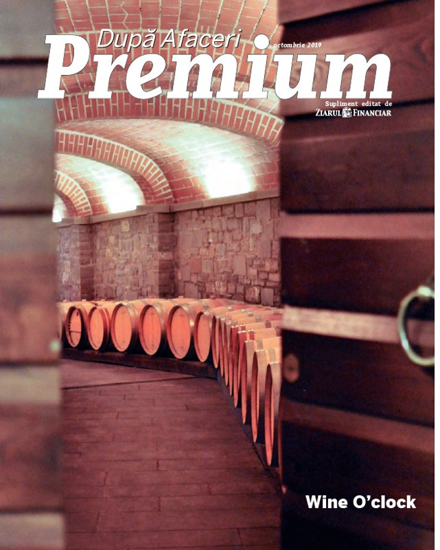 Dupa Afaceri Premium ~~ Cover story: Wine O\'Clock ~~ Octombrie 2019