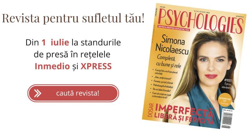 Psychologies Magazine Romania ~~ Coperta: Simona Nicolaescu ~~ Iulie - August 2021