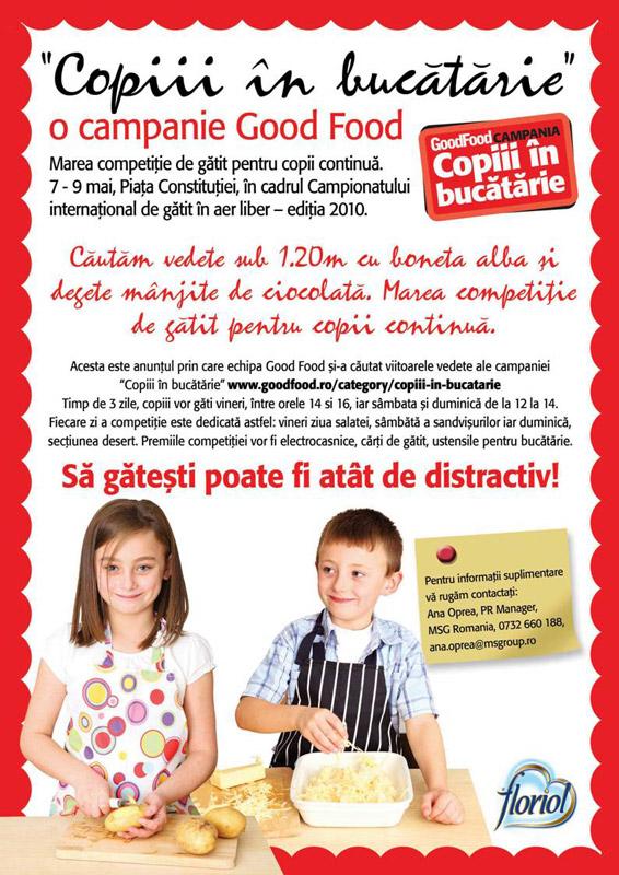 Good Food ~~ Campania copiii in bucatarie ~~ Competitia de gatit pentru copii cu varste intre 8 si 14 ani ~~ 7-9 Mai 2010