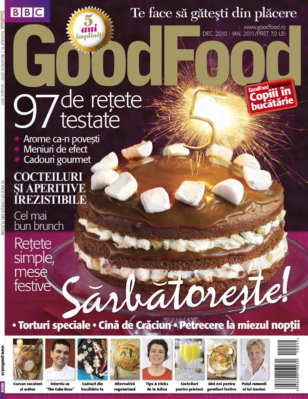 Good Food Romania ~~ Numar aniversar 5 ani ~~ Decembrie 2010 ~~ Ianuarie 2011