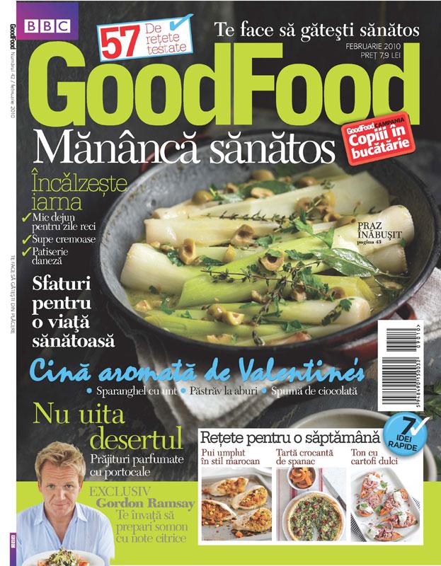 Good Food Romania ~~ Mananca sanatos ~~ Februarie 2010