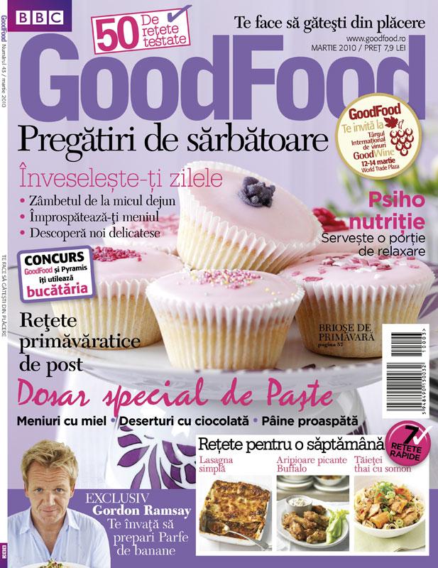 Good Food Romania ~~ Pregatiri de sarbatoare ~~ Martie 2010