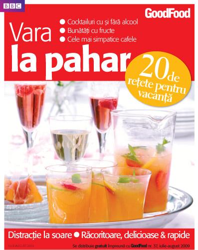 Good Food Romania :: Supliment Vara la pahar :: Iulie - August 2009