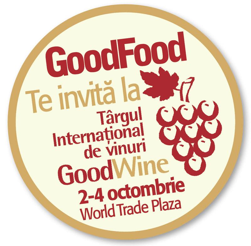 Invitatie la Targul International de Vinuri GOOD WINE ~~ 2-4 Octombrie 2009 ~~ World Trade Plaza