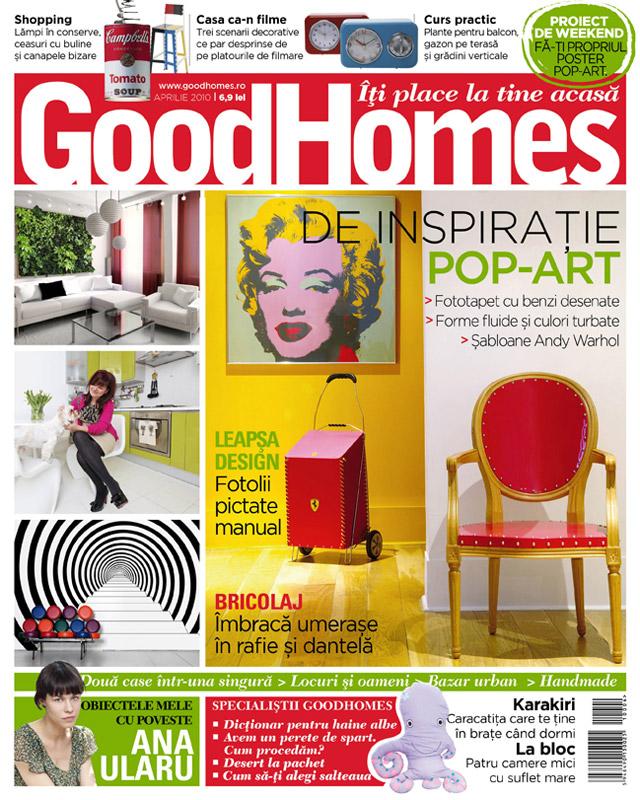 Good Homes ~~ De inspiratie pop-art ~~ Aprilie 2010