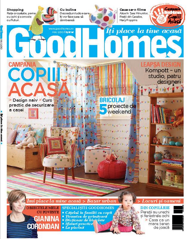 Good Homes ~~ Campania Copiii Acasa ~~ Mai 2010