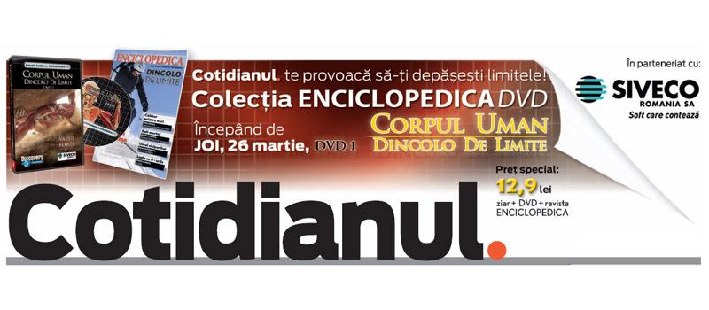 Cotidianul :: Colectia Enciclopedica DVD :: Corpul Uman. Dincolo de Limite