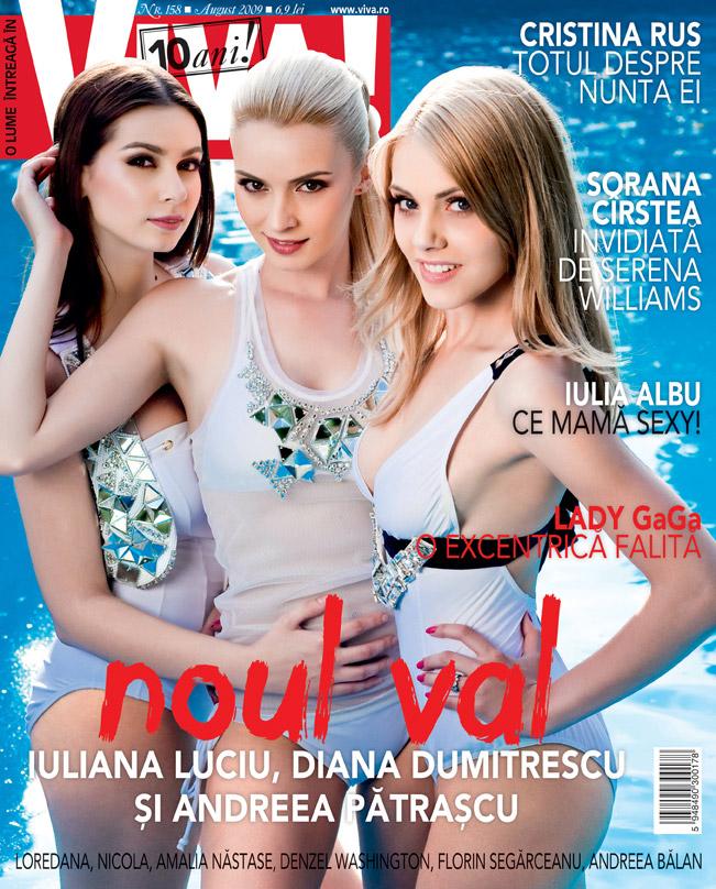 Viva! :: Iuliana Luciu, Diana Dumitrescu si Andreea Patrascu :: August 2009