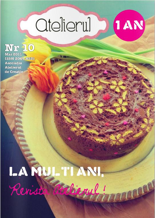 Revista gratuita Atelierul ~~ Numarul aniversar Mai 2011