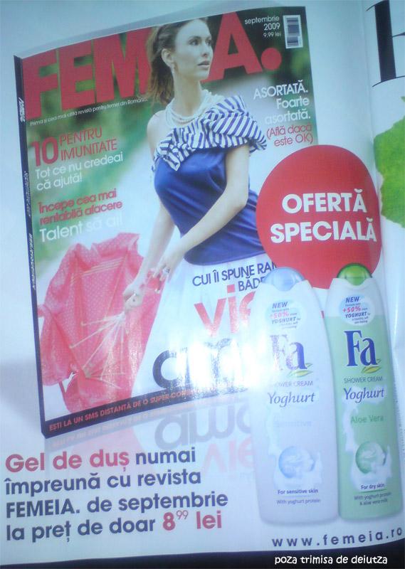 Femeia. :: Ramona Badescu :: Promo cadou gel de dus FA Yoghurt :: Septembrie 2009