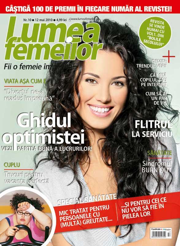 Lumea Femeilor ~~ Ghidul optimistei ~~ 12 Mai 2010