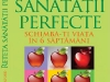 Cartea RETETA SANATATII PERFECTE de Patrick Holford, cadou la revista Felicia din 18 Iunie 2010
