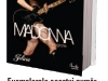 Cartea  MADONNA, O BIOGRAFIE, de Mary Cross, cadou la revista Felicia din 9 Septembrie 2010