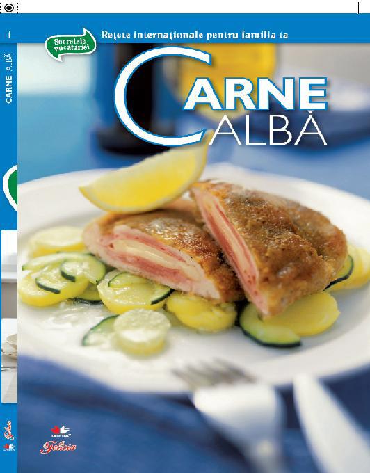 Secretele bucatariei - volumul 1 - Carnea alba ~~ impreuna cu Felicia din 28 Octombrie 2010