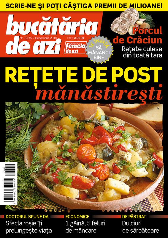 Bucataria de Azi ~~ Retete de post manastiresti ~~ Decembrie 2010