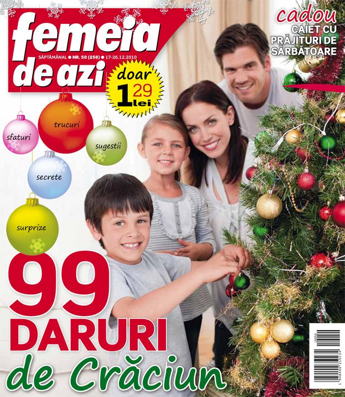 Femeia de azi ~~ 99 daruri de Craciun ~~ 17 Decembrie 2010
