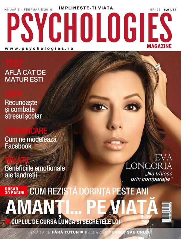 Psychologies Romania ~~ Coperta: Eva Longoria ~~ Ianuarie-Februarie 2010