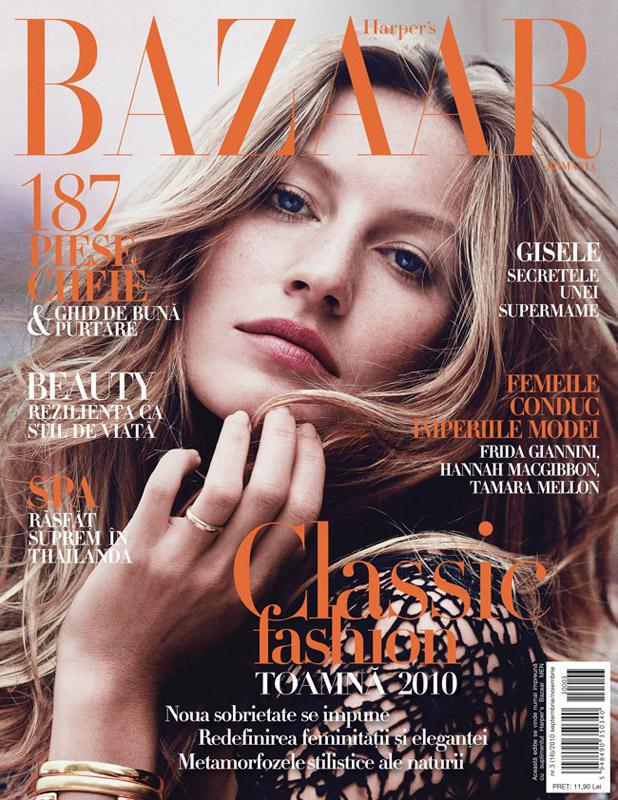 Harper\'s Bazaar Romania ~~ Cover girl: Gisele Bunchen ~~ Toamna 2010
